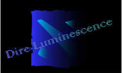 Dire Luminescence